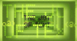 "The words ""THE JOY OF TEXT"" written in a dot matrix format on a lime green background."
