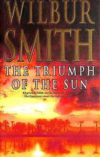 <i>The Triumph of the Sun</i> 2005 Book by Wilbur Smith