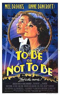 <i>To Be or Not to Be</i> (1983 film) 1983 movie by Alan Johnson