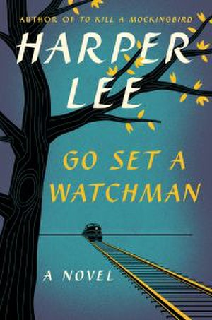 Go Set a Watchman - The HarperCollins cover in a similar design style to the first edition of To Kill a Mockingbird
