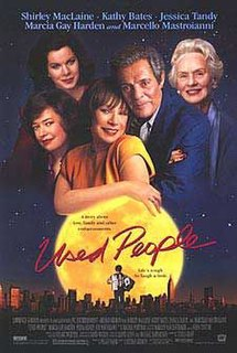 <i>Used People</i> 1992 film by Beeban Kidron