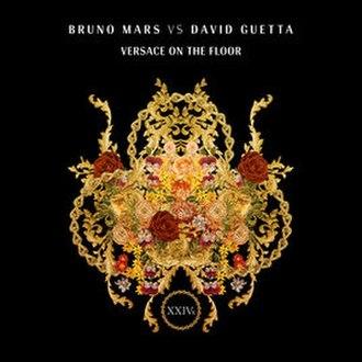 Versace on the Floor - Image: Versace On The Floor Bruno Marsvs David Guetta