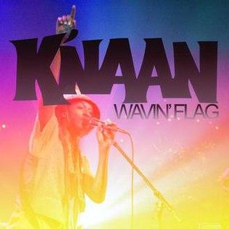 Wavin' Flag - Image: Wavin' Flag single