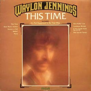 This Time (Waylon Jennings album) - Image: Waylon Jennings This Time