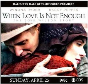 When Love Is Not Enough: The Lois Wilson Story - Image: When Loveis Not Enough Cover