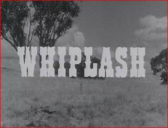 Whiplash (TV series) - Image: Whiplash titlecard