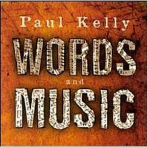 Words and Music (Paul Kelly album) - Image: Words&Music