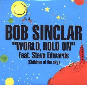 World, Hold On (Children of the Sky)