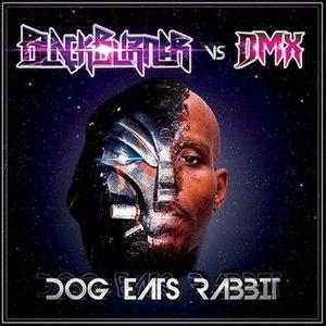 Dog Eats Rabbit - Image: 0560 dmx vs blackburner v 2
