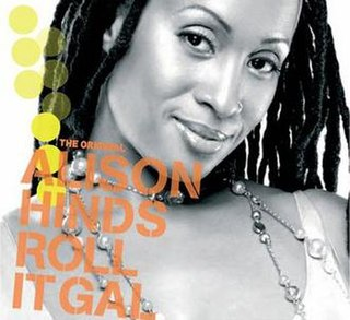 Roll It Gal Alison Hinds song