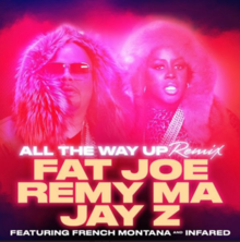 All the Way Up (Remix).png