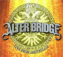 Alter Bridge - Live from Amsterdam.jpg