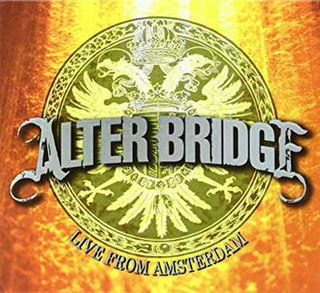 <i>Live from Amsterdam</i> (video) 2009 live album by Alter Bridge