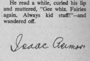 "Beyond Fantasy Fiction - Isaac Asimov's signature at the end of his story ""Kid Stuff"" in the September 1953 issue"