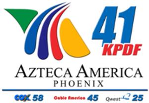KPDF-CA - Image: Azteca Phoenix