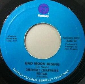 Bad Moon Rising (song) - Image: Bad Moon Rising label