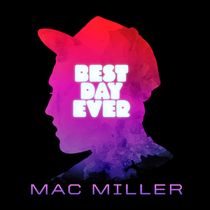 Best Day Ever (album) - Image: Best Day Ever (Mixtape) Cover