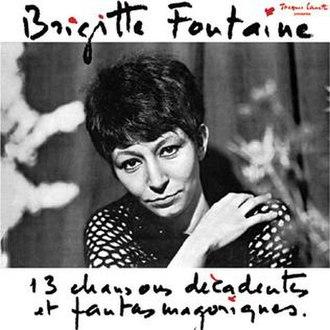 13 chansons décadentes et fantasmagoriques - Image: Brigitte fontaine 13 chansons