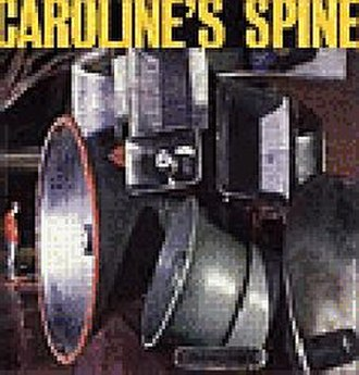 Attention Please (Caroline's Spine album) - Image: Caroline's Spine Attention Please