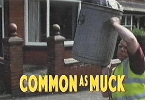 Common As Muck - Image: Common as Muck