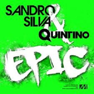Epic (Sandro Silva and Quintino song) - Image: Cover Epic (Sandro Silva and Quintino song)