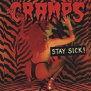 Stay Sick! - Image: Cramps Stay Sick
