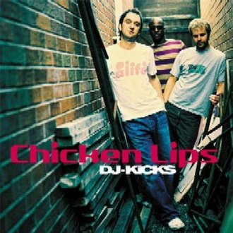 DJ-Kicks: Chicken Lips - Image: DJ Kicks Chicken Lips