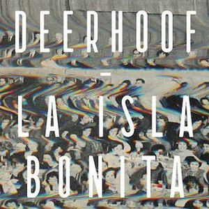 La Isla Bonita (Deerhoof album) - Image: Deerhoof La Isla Bonita