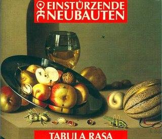 <i>Tabula Rasa</i> (Einstürzende Neubauten album) 1993 studio album by Einstürzende Neubauten