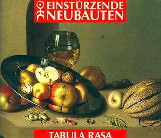 Tabula Rasa (Einstürzende Neubauten album) - Image: EN Tabula front