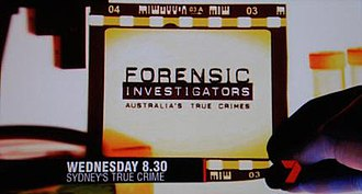 Forensic Investigators - A Seven Network advertisement for the show.