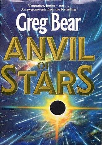 Anvil of Stars - Image: Greg Bear Anvil of Stars
