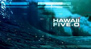 Hawaii Five-0 (2010 TV series) - Hawaii Five-0 Title Card