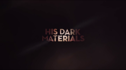 His Dark Materials TV Title Card.png