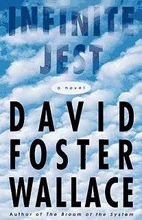 <i>Infinite Jest</i> 1996 novel by David Foster Wallace