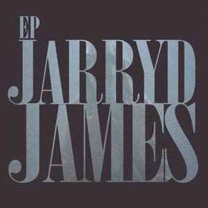 Jarryd James (EP) - Image: Jarryd James EP by Jarryd James