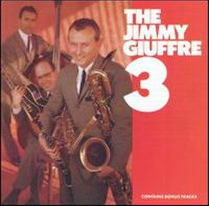 The Jimmy Giuffre 3 - Image: Jimmy Giuffre 3