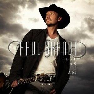 Just as I Am (Paul Brandt album) - Image: Justas I Am