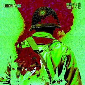 Burning in the Skies - Image: Linkin Park Burning in the Skies single cover