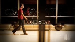 <i>Lone Star</i> (TV series) TV series