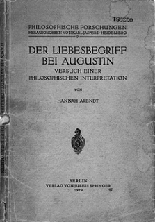 <i>Love and Saint Augustine</i> First philosophical book by Hannah Arendt