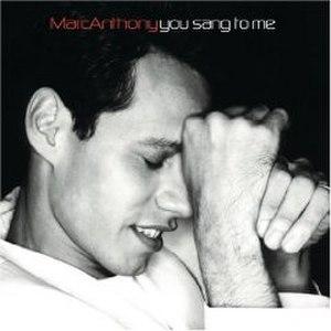 You Sang to Me - Image: Marc Anthony You Sang to Me single
