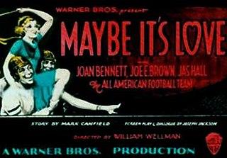 <i>Maybe Its Love</i> 1930 film