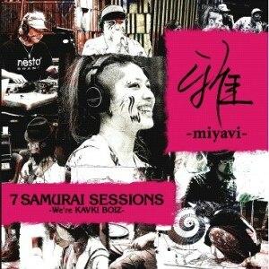 7 Samurai Sessions -We're Kavki Boiz- - Image: Myv 7 samurai sessions