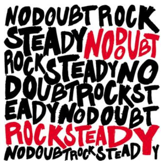 Rock Steady (album) - Image: No Doubt Rock Steady