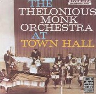 The Thelonious Monk Orchestra at Town Hall - Image: Orchestra at Town Hall