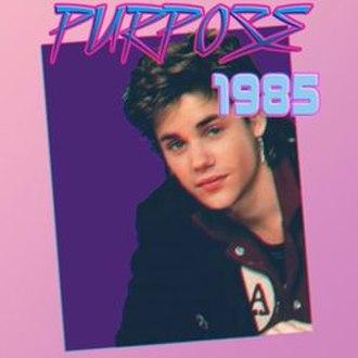 80's remix - Image: Purpose 1985