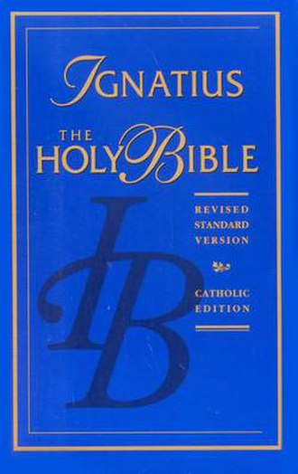 Revised Standard Version Catholic Edition - The 1994 Ignatius re-issue of the RSV Catholic Bible