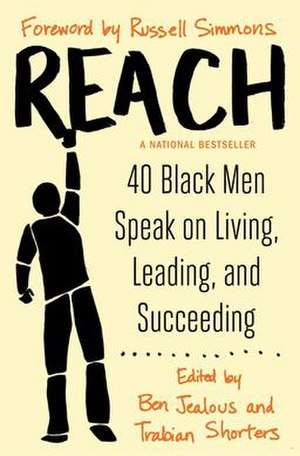 Reach: 40 Black Men Speak on Living, Leading and Succeeding - Image: Reach by Ben Jealous