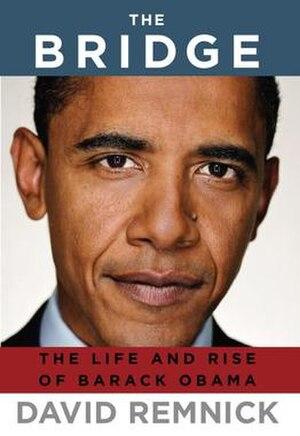 The Bridge: The Life and Rise of Barack Obama - Image: Remnick The Bridge The Life and Rise of Barack Obama